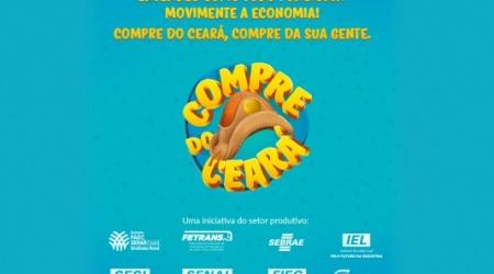"""FIEC lança campanha """"Compre do Ceará"""" para movimentar economia cearense"""