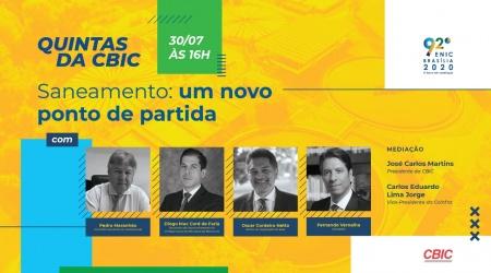 """""""Quintas da CBIC"""" debate regulamentação de novo marco legal do saneamento"""