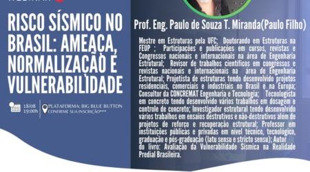 """Webinar """"Risco sísmico no Brasil: ameaça, normalização e vulnerabilidade"""""""